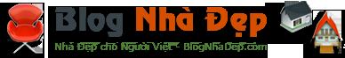 Blog Nhà Đẹp – Nhà Đẹp Cho Người Việt – Thế Giới Nhà Đẹp